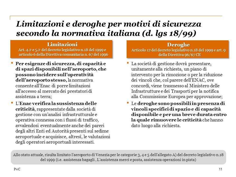 Limitazioni e deroghe per motivi di sicurezza secondo la normativa italiana (d. lgs 18/99)