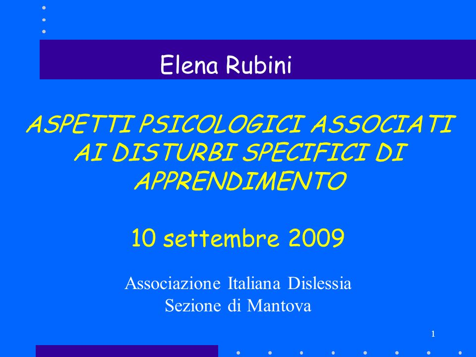 ASPETTI PSICOLOGICI ASSOCIATI AI DISTURBI SPECIFICI DI APPRENDIMENTO