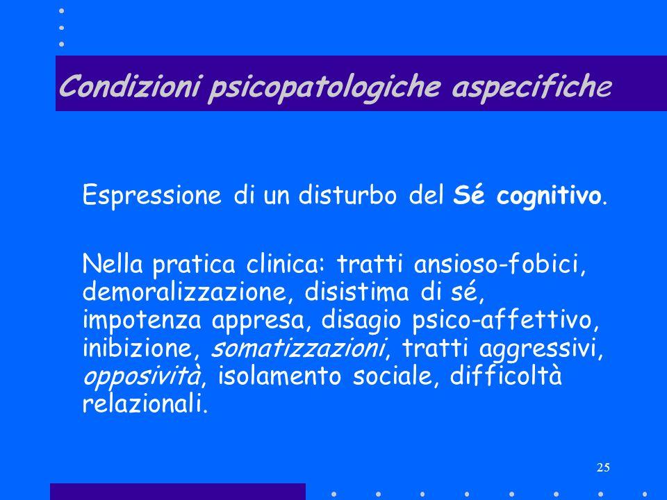 Condizioni psicopatologiche aspecifiche