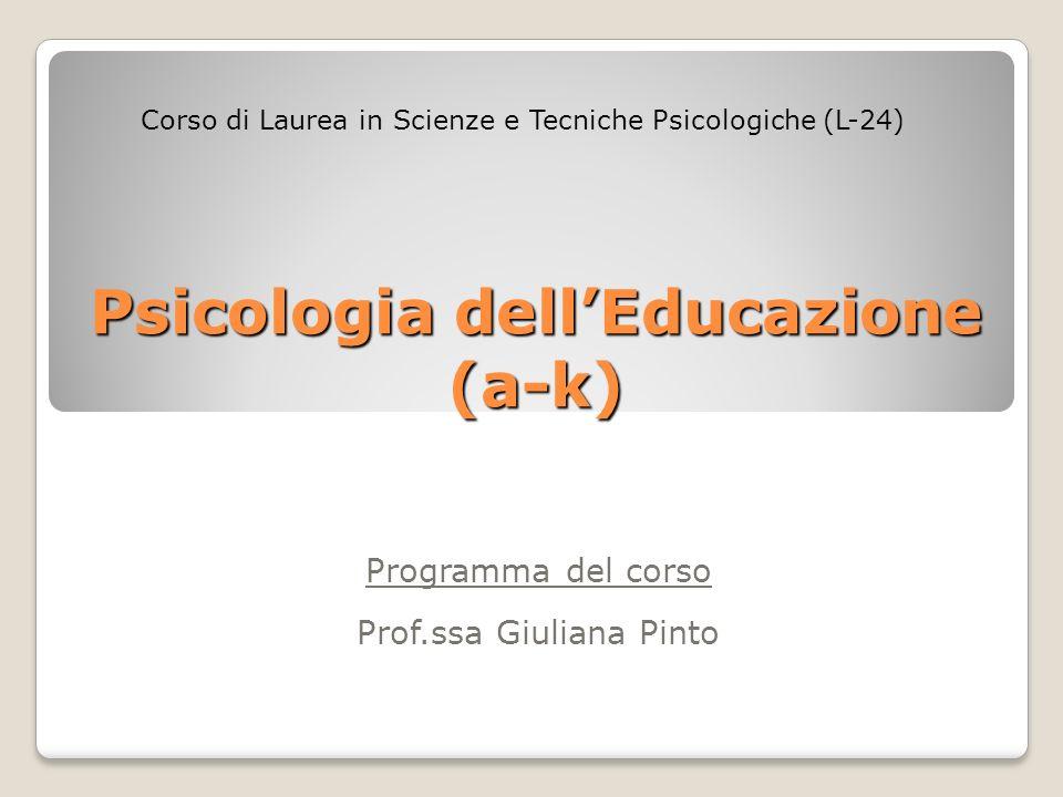 Psicologia dell'Educazione (a-k)