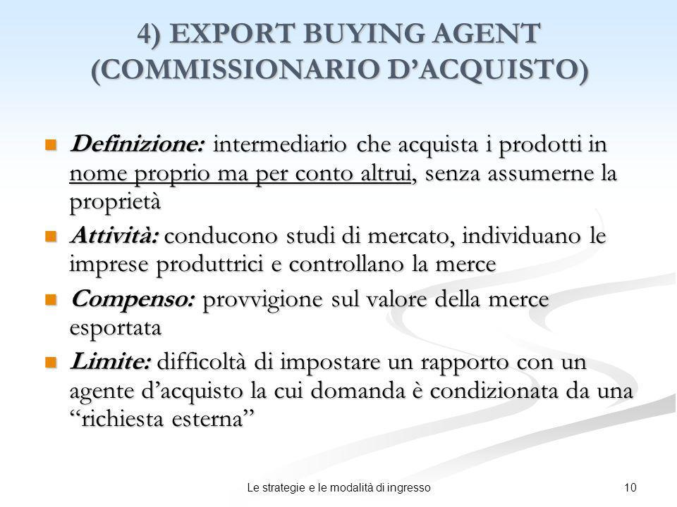 4) EXPORT BUYING AGENT (COMMISSIONARIO D'ACQUISTO)