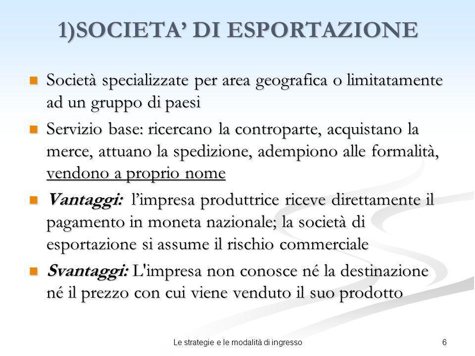 1)SOCIETA' DI ESPORTAZIONE