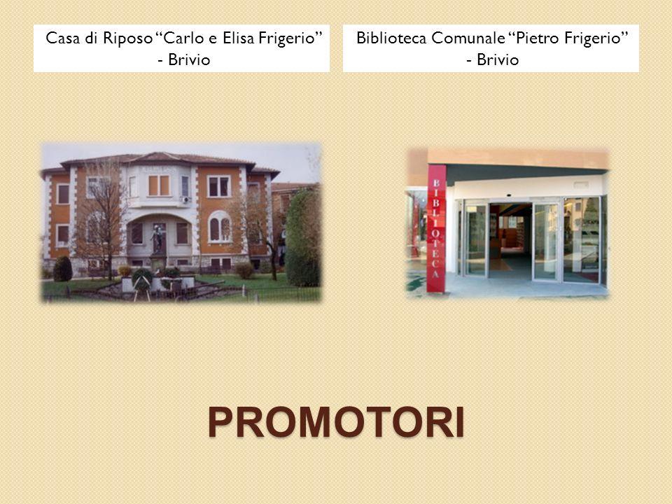 PROMOTORI Casa di Riposo Carlo e Elisa Frigerio - Brivio