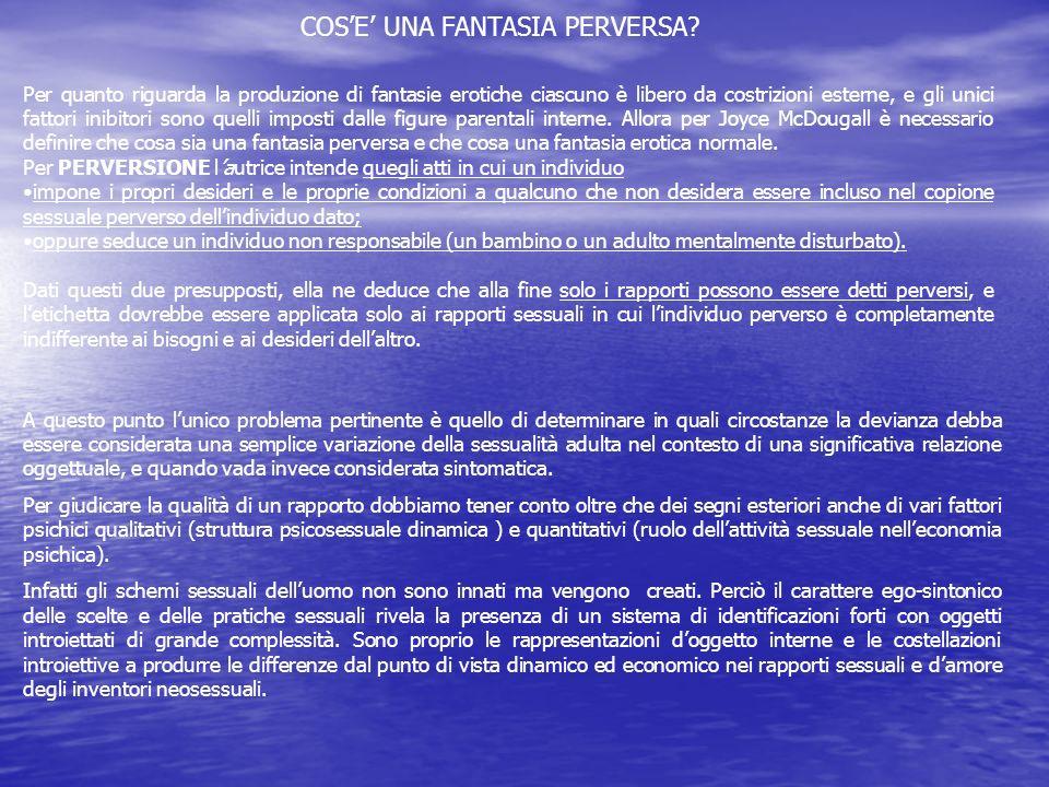 COS'E' UNA FANTASIA PERVERSA