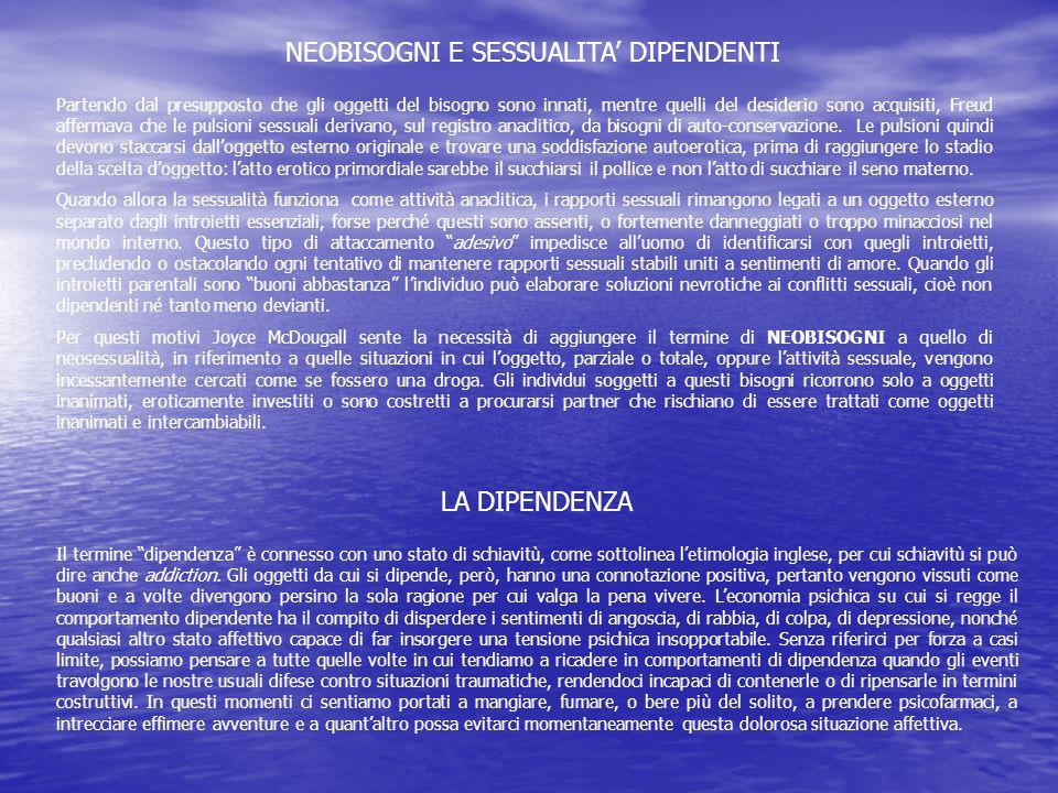 NEOBISOGNI E SESSUALITA' DIPENDENTI