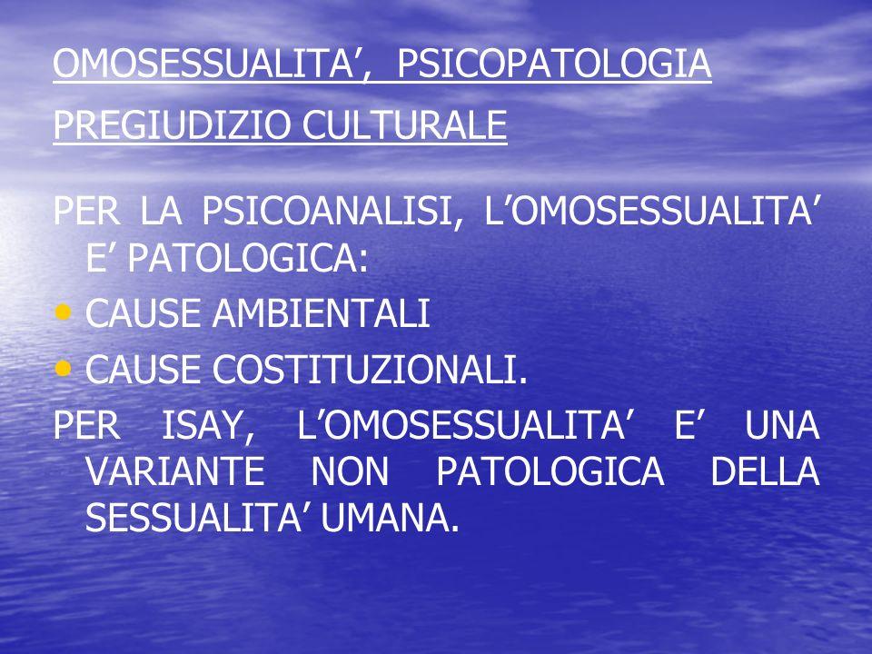 OMOSESSUALITA', PSICOPATOLOGIA PREGIUDIZIO CULTURALE
