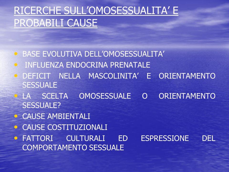 RICERCHE SULL'OMOSESSUALITA' E PROBABILI CAUSE