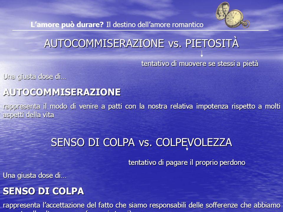 AUTOCOMMISERAZIONE vs. PIETOSITÀ