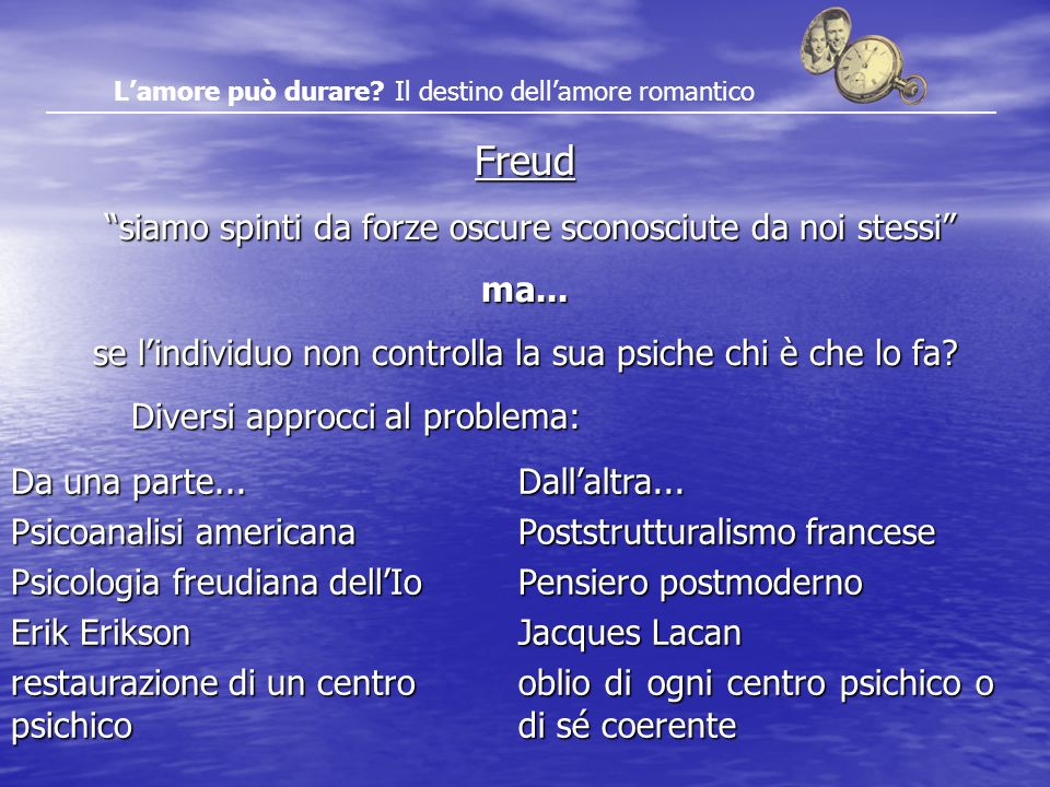 Freud siamo spinti da forze oscure sconosciute da noi stessi ma...