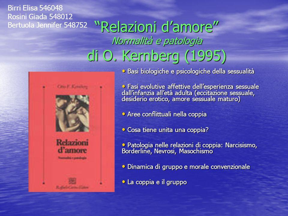 Relazioni d'amore Normalità e patologia di O. Kernberg (1995)