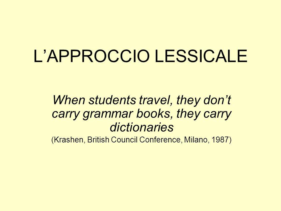 L'APPROCCIO LESSICALE