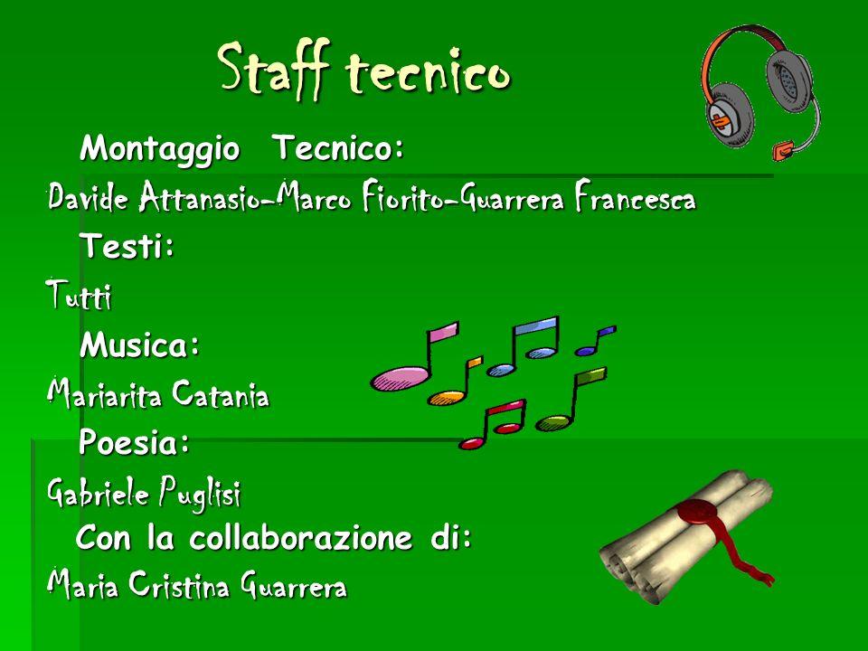 Staff tecnico Davide Attanasio-Marco Fiorito-Guarrera Francesca Tutti