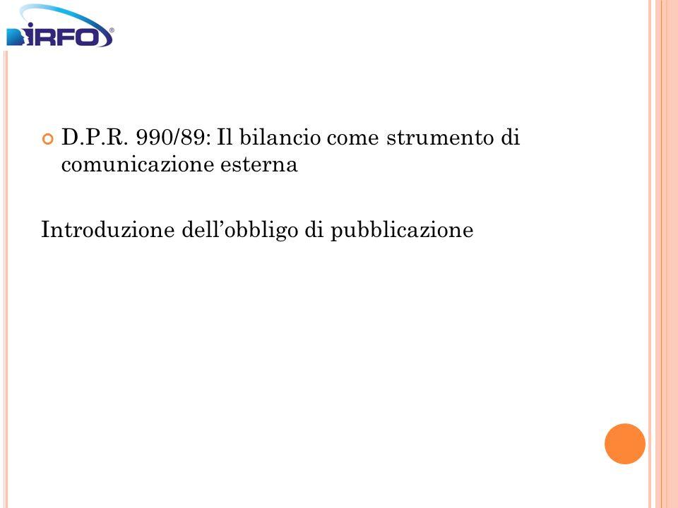 D.P.R. 990/89: Il bilancio come strumento di comunicazione esterna