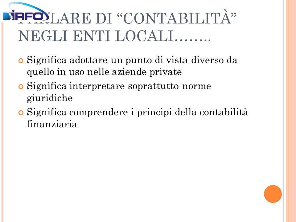 PARLARE DI CONTABILITÀ NEGLI ENTI LOCALI……..