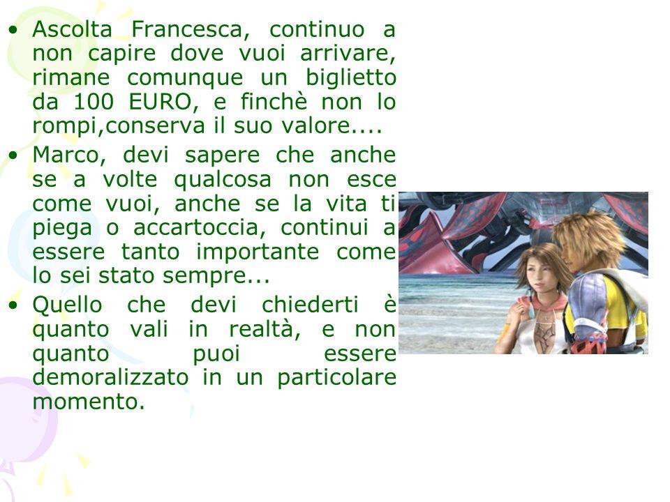 Ascolta Francesca, continuo a non capire dove vuoi arrivare, rimane comunque un biglietto da 100 EURO, e finchè non lo rompi,conserva il suo valore....