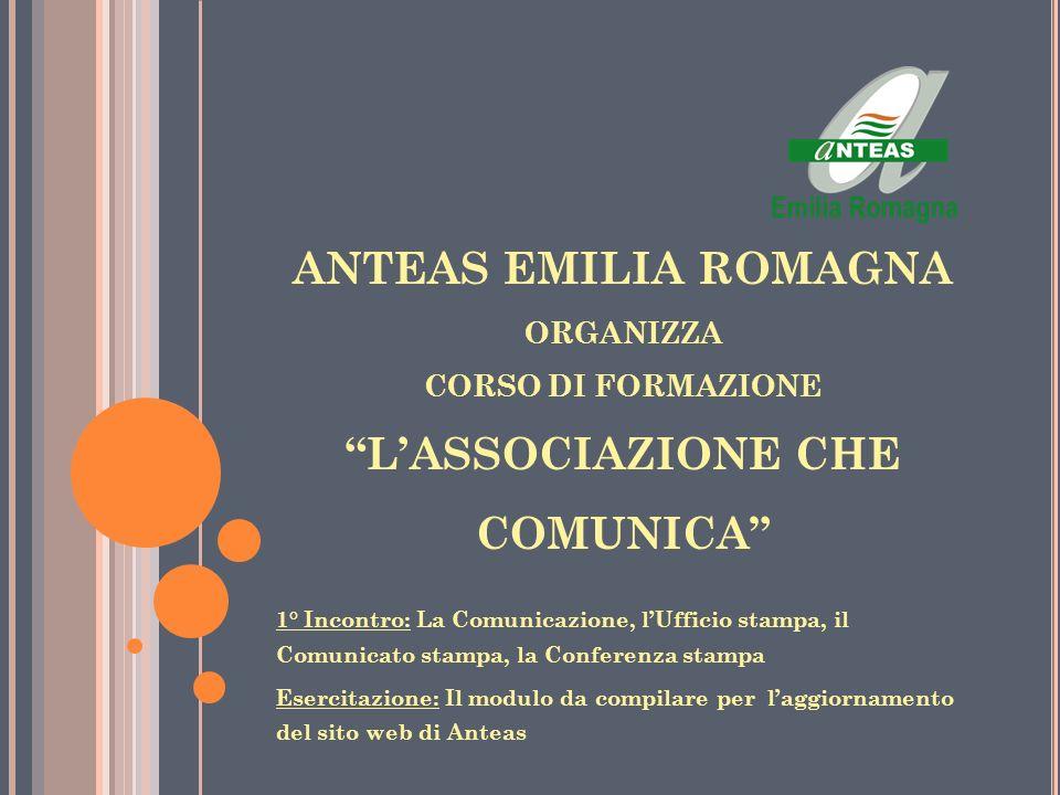 ANTEAS EMILIA ROMAGNA organizza CORSO DI FORMAZIONE L'ASSOCIAZIONE CHE COMUNICA