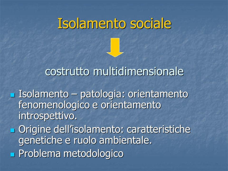 Isolamento sociale costrutto multidimensionale