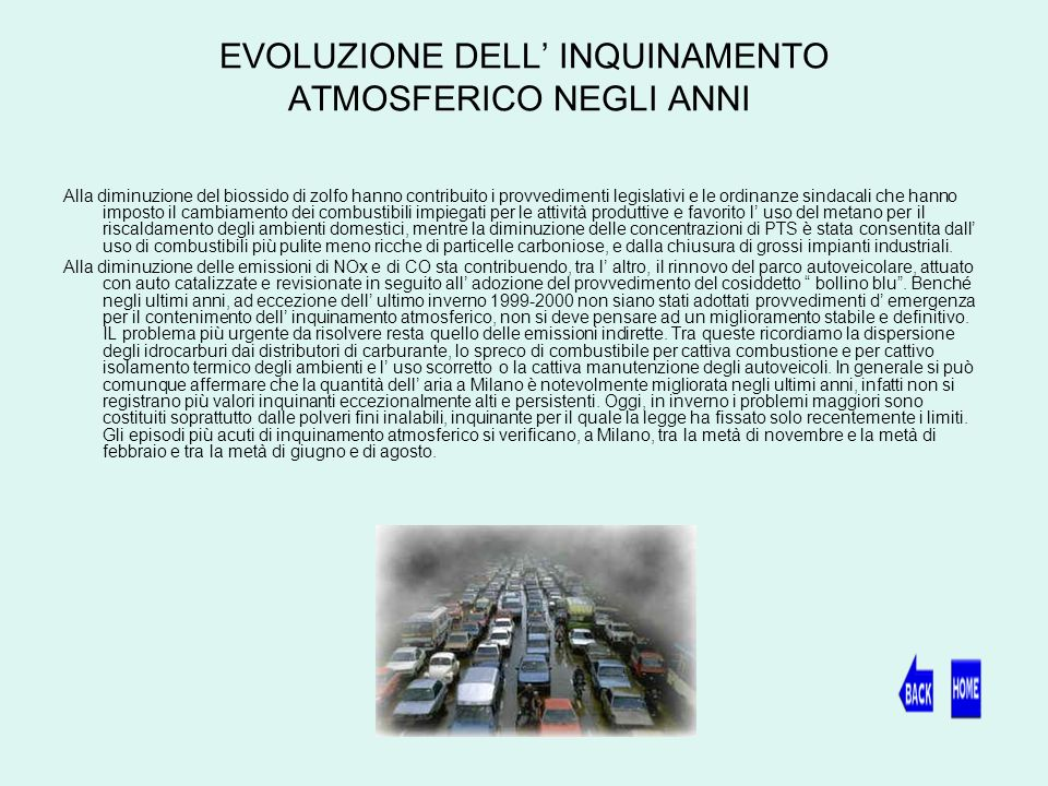 EVOLUZIONE DELL' INQUINAMENTO ATMOSFERICO NEGLI ANNI