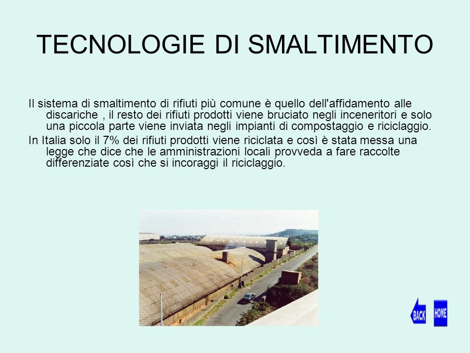 TECNOLOGIE DI SMALTIMENTO