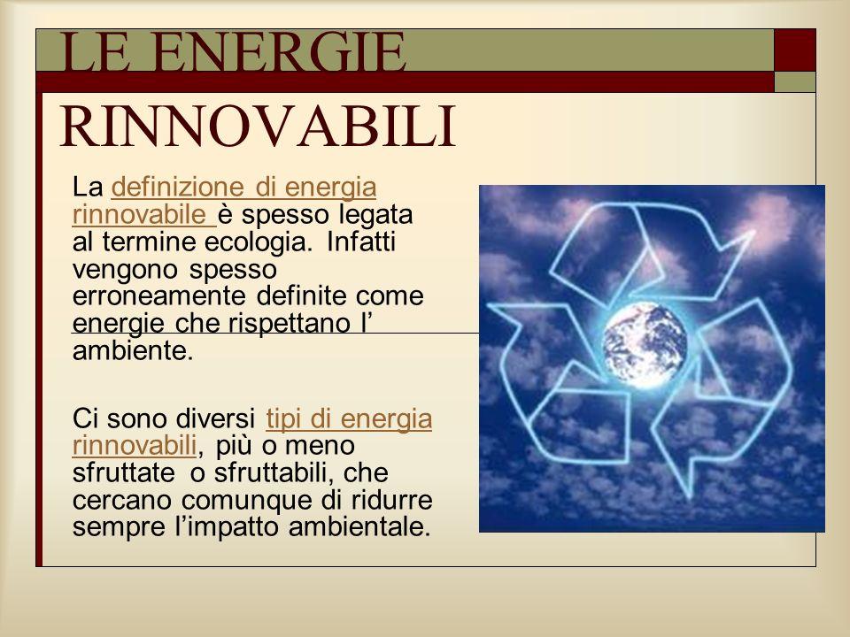 Le energie rinnovabili ppt video online scaricare - Diversi tipi di energia ...