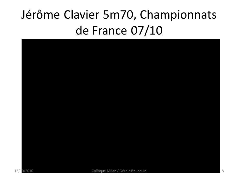 Jérôme Clavier 5m70, Championnats de France 07/10
