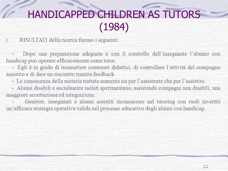 HANDICAPPED CHILDREN AS TUTORS (1984)