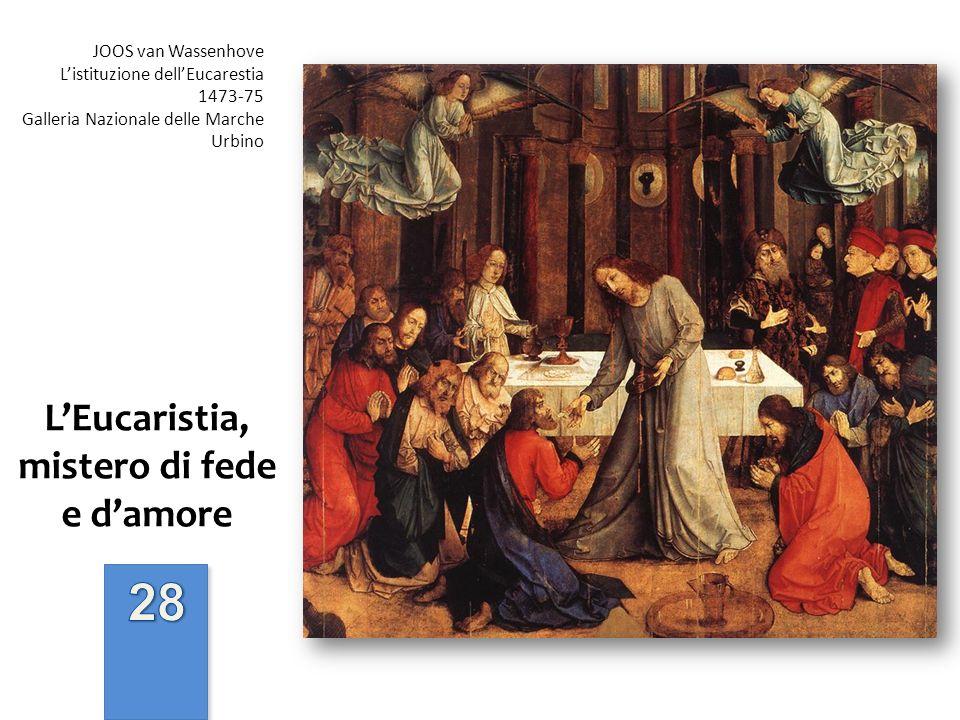 L'Eucaristia, mistero di fede e d'amore