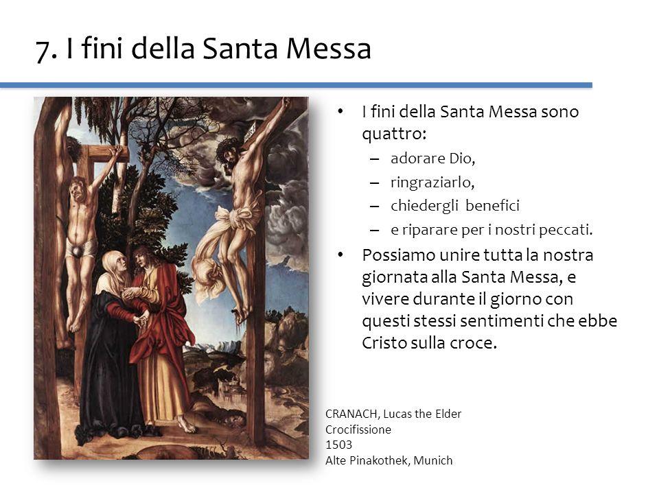 7. I fini della Santa Messa