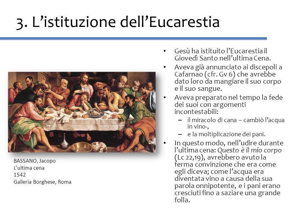 3. L'istituzione dell'Eucarestia