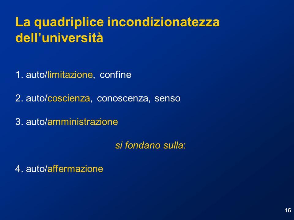 La quadriplice incondizionatezza dell'università