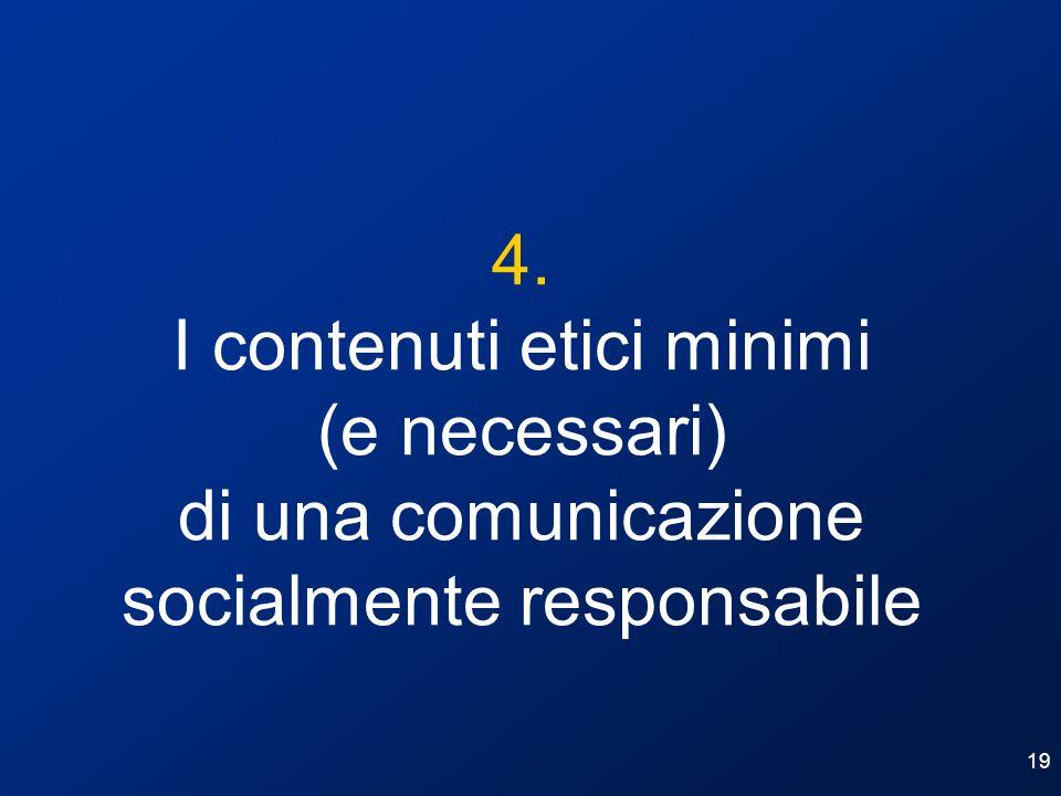 I contenuti etici minimi (e necessari)