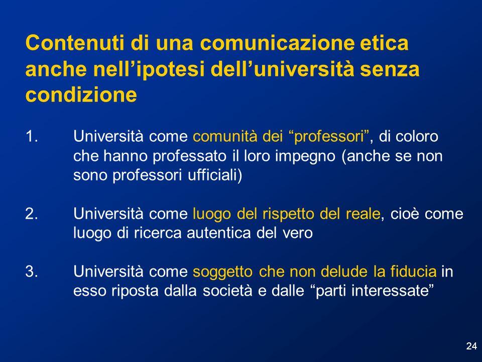 Contenuti di una comunicazione etica anche nell'ipotesi dell'università senza condizione