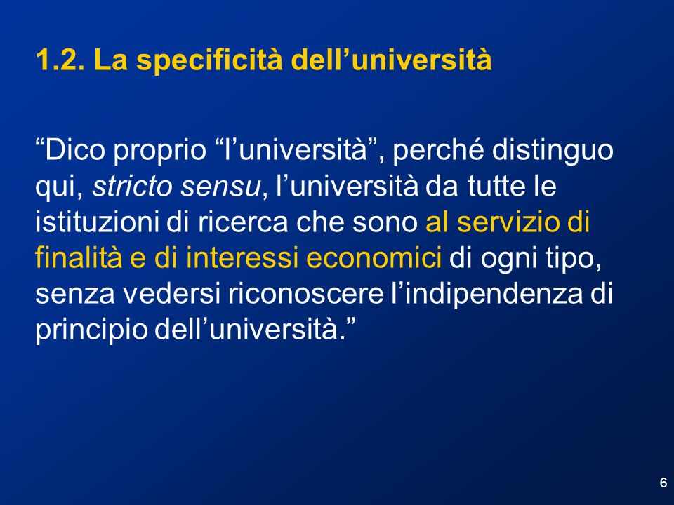 1.2. La specificità dell'università