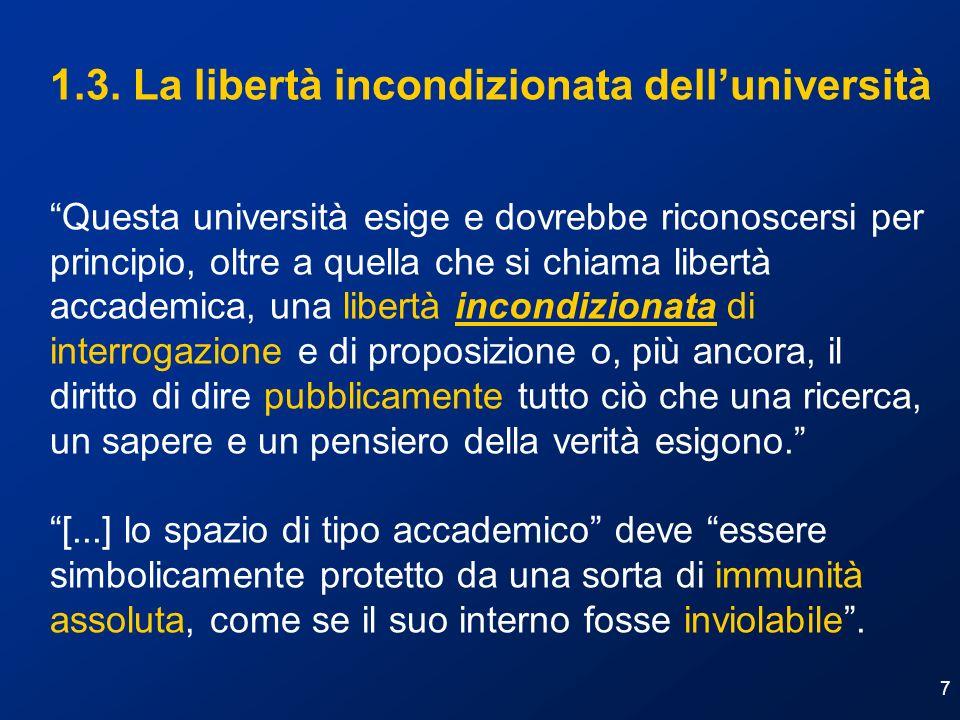 1.3. La libertà incondizionata dell'università