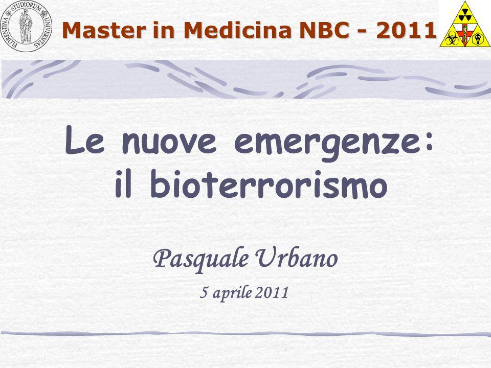 Le nuove emergenze: il bioterrorismo