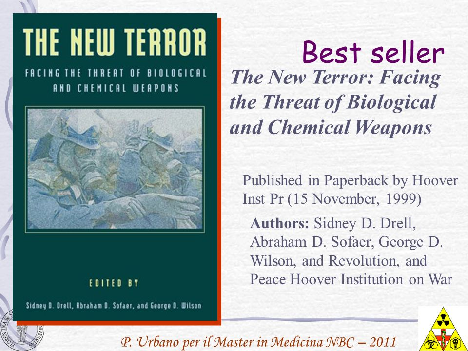 Best sellerThe New Terror: Facing the Threat of Biological and Chemical Weapons. Published in Paperback by Hoover Inst Pr (15 November, 1999)