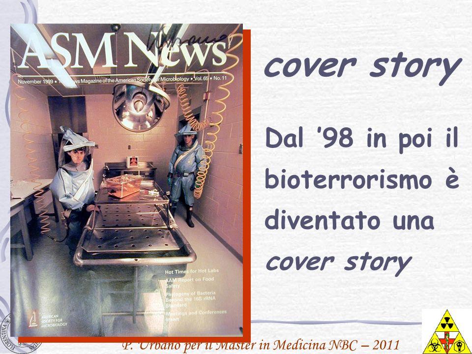 cover story Dal '98 in poi il bioterrorismo è diventato una cover story