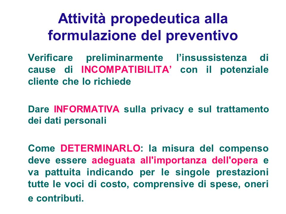 Attività propedeutica alla formulazione del preventivo
