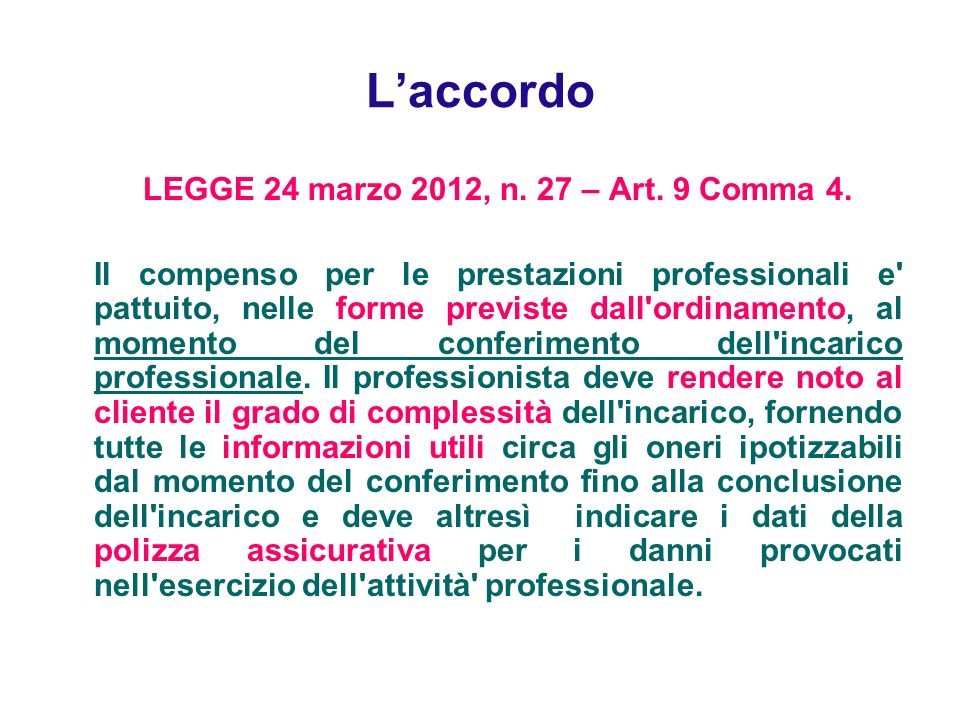 LEGGE 24 marzo 2012, n. 27 – Art. 9 Comma 4.