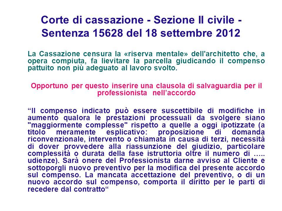 Corte di cassazione - Sezione II civile - Sentenza 15628 del 18 settembre 2012
