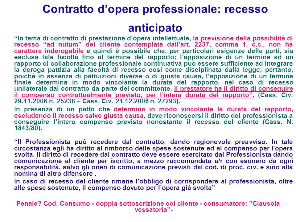 Contratto d'opera professionale: recesso anticipato
