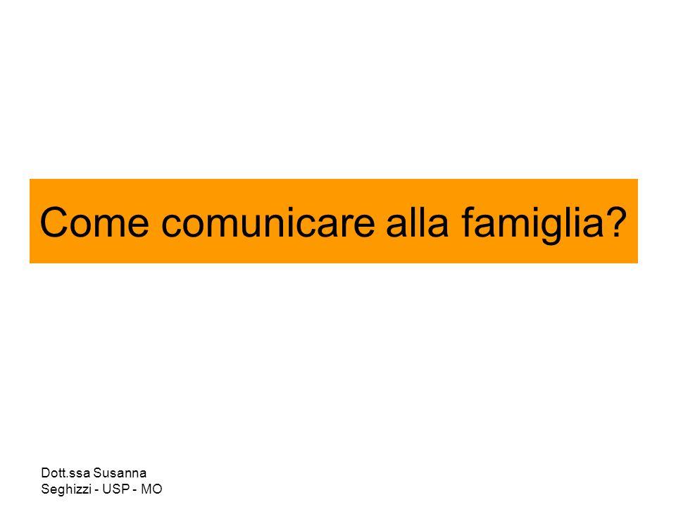 Come comunicare alla famiglia