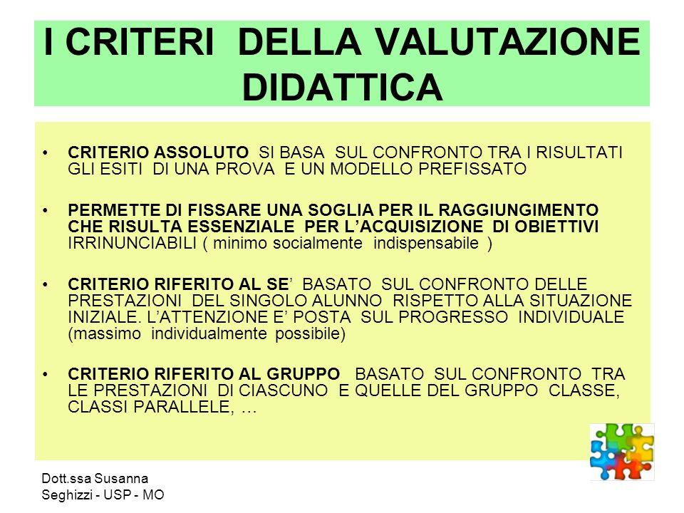 I CRITERI DELLA VALUTAZIONE DIDATTICA