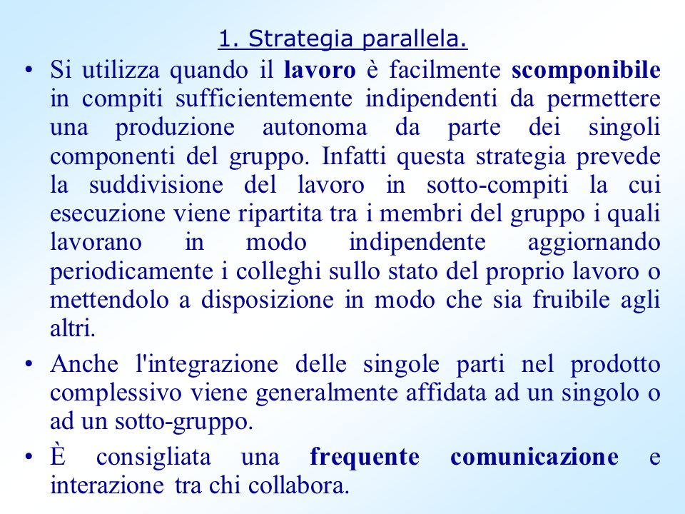 1. Strategia parallela.