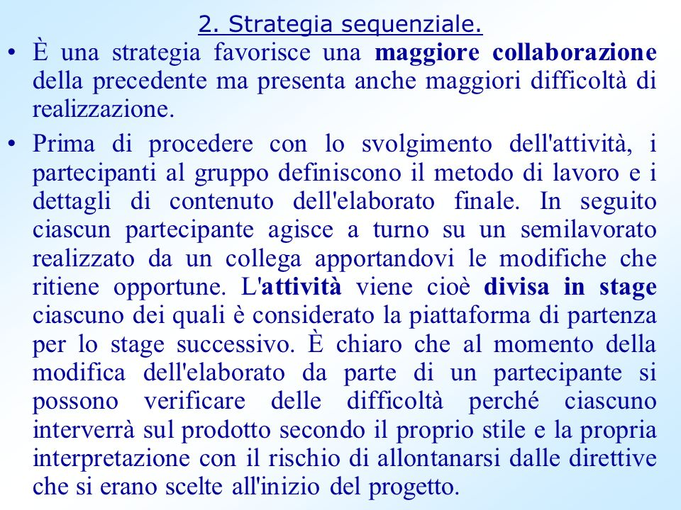 2. Strategia sequenziale.