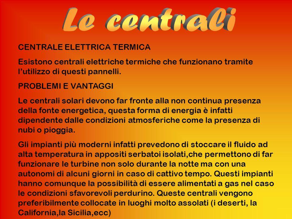 Le centrali CENTRALE ELETTRICA TERMICA