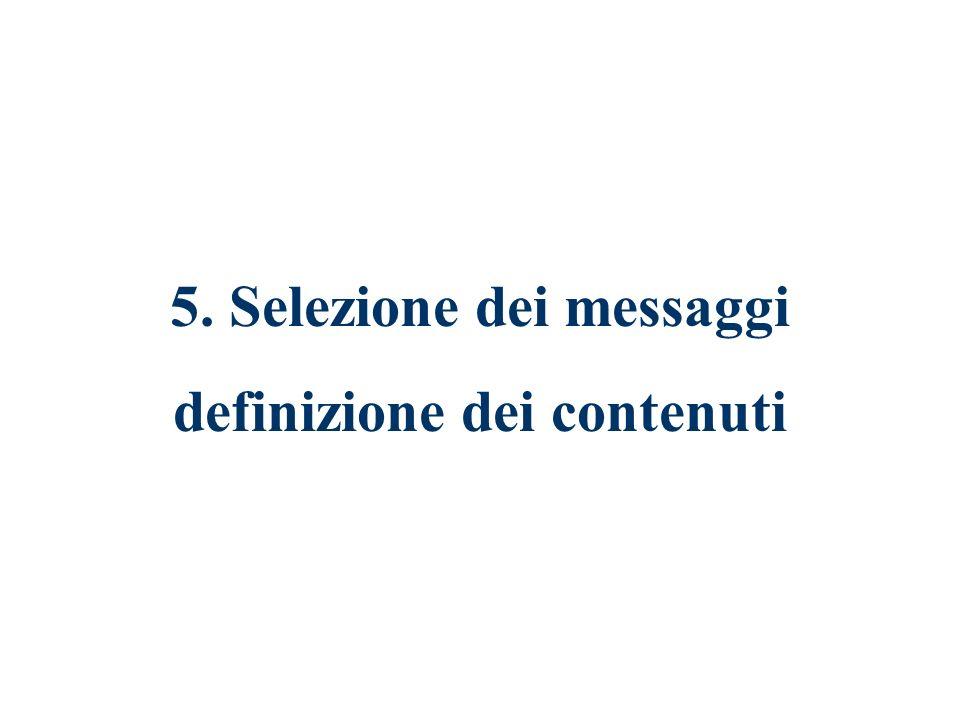 5. Selezione dei messaggi definizione dei contenuti