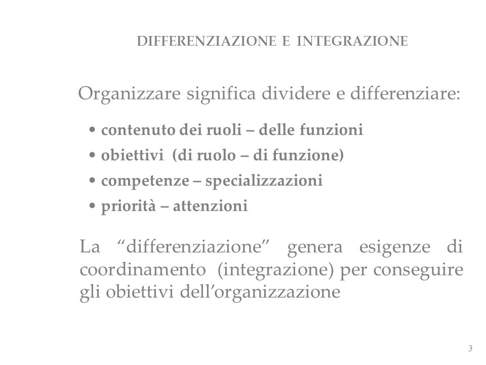 DIFFERENZIAZIONE E INTEGRAZIONE