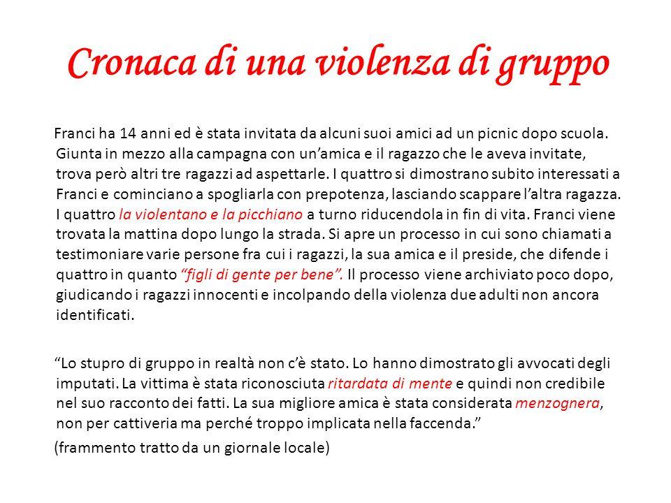 Cronaca di una violenza di gruppo