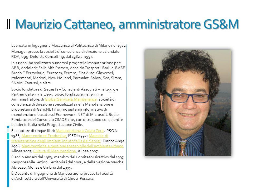 Maurizio Cattaneo, amministratore GS&M